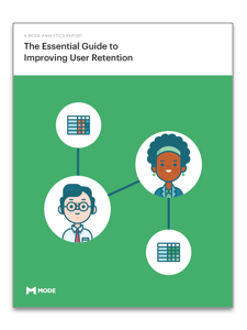 The Essential Guide to Improving User Retention